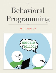 Behavioral Programming book cover kelly alwood